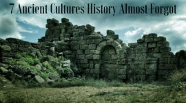 7-ancient-cultures-history-almost-forgot-270x150